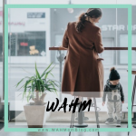 WAHM = a mom who works while taking care of her kids