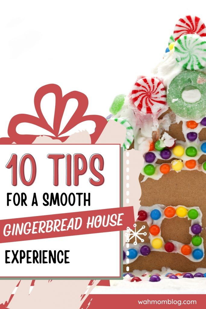 10 Tips - Gingerbread House